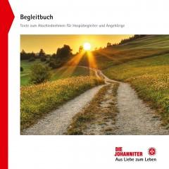Begleitbuch - Texte zum Abschiednehmen für Hospizbegleiter und Angehörige