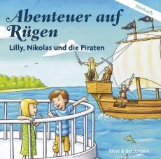 Abenteuer auf Rügen – Lilly, Nikolas und die Piraten