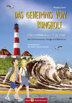 Das Geheimnis von Rungholt – Lilly und Nikolas in Eiderstedt