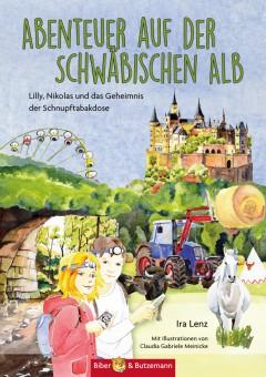 Abenteuer auf der Schwäbischen Alb - Lilly, Nikolas und das Geheimnis der Schnupftabackdose