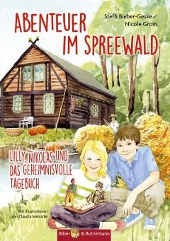 Abenteuer im Spreewald - Lilly, Nikolas und das geheimnisvolle Tagebuch