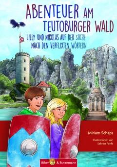 Abenteuer am Teutoburger Wald - Lilly und Nikolas auf der Suche nach den verflixten Wörtern