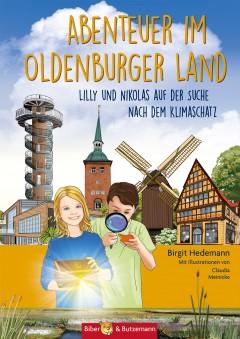 Abenteuer im Oldenburger Land - Lilly und Nikolas auf der Suche nach dem Klimaschatz