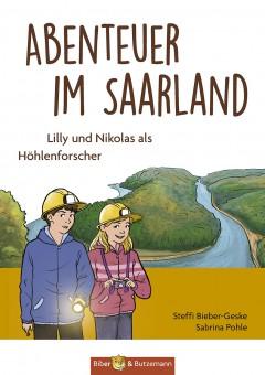 Abenteuer im Saarland - Lilly und Nikolas auf der Spur der Kelten