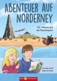 Abenteuer auf Norderney - Lilly, Nikolas und die Flaschenpost