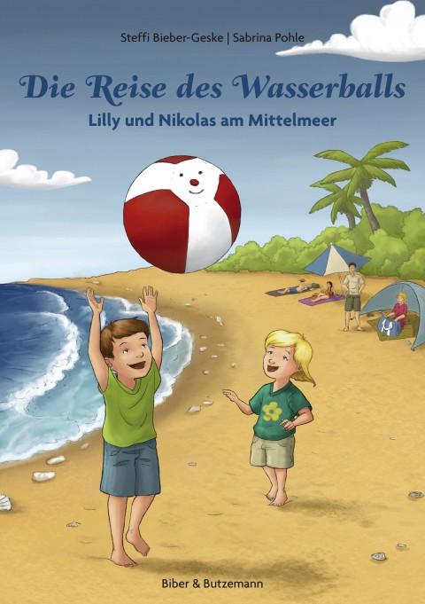 Die Reise des Wasserballs – Lilly und Nikolas am Mittelmeer