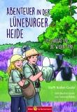 Abenteur in der Lüneburger Heide - Lilly, Nikolas und die wilden Tiere