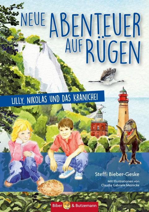 Neue Abenteuer auf Rügen - Lilly, Nikolas und die Kraniche