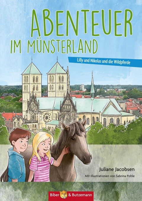 Abenteuer im Münsterland - Lilly, Nikolas und die Wildpferde