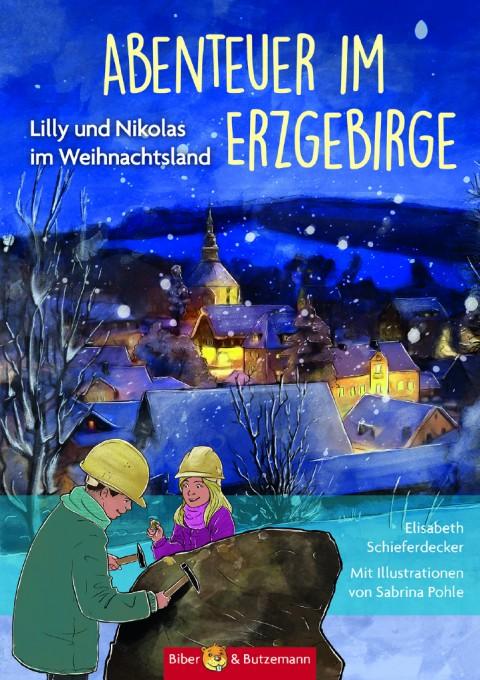 Abenteuer im Erzgebirge – Lilly und Nikolas im Weihnachtsland