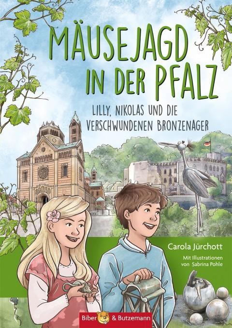 Mäusejagd in der Pfalz - Lilly, Nikolas und die verschwundenen Bronzenager