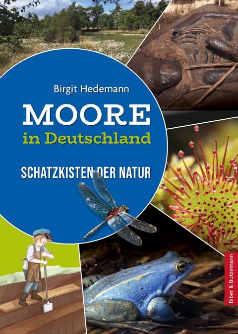 Moore in Deutschland - Schatzkisten der Natur