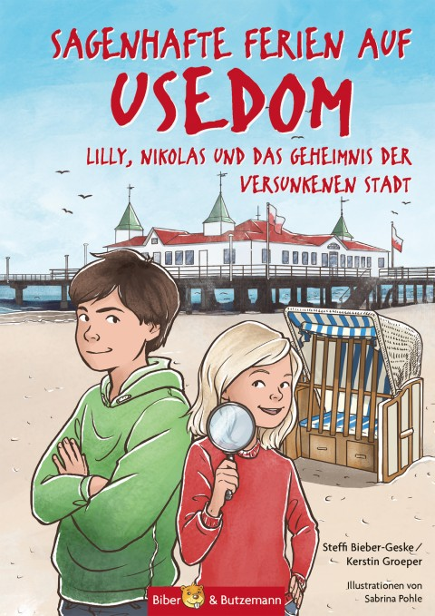 Sagenhafte Ferien auf Usedom - Lilly, Nikolas und das Geheimnis der versunkenen Stadt