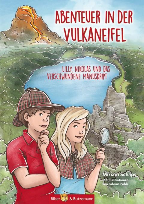 Abenteuer in der Vulkaneifel - Lilly, Nikolas und das verschwundene Manuskript