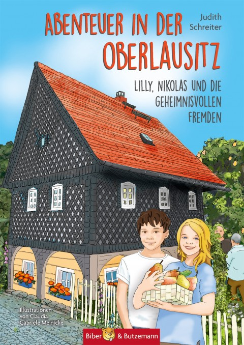 Abenteuer in der Oberlausitz - Lilly, Nikolas und die geheimnisvollen Fremden