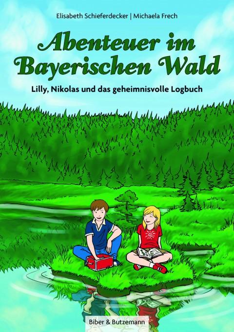 Abenteuer im Bayerischen Wald – Lilly, Nikolas und das geheimnisvolle Logbuch