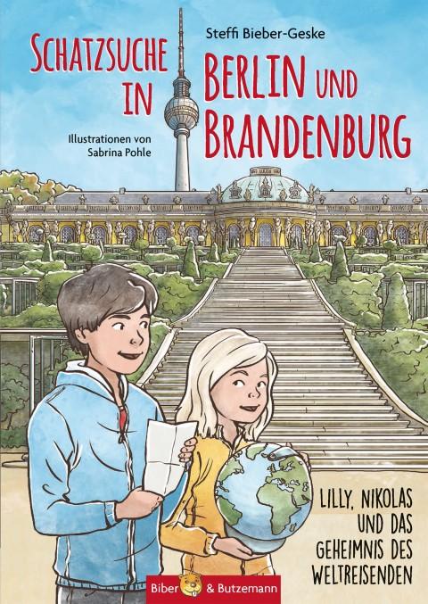 Schatzsuche in Berlin und Brandenburg – Lilly, Nikolas und das Geheimnis des Weltreisenden