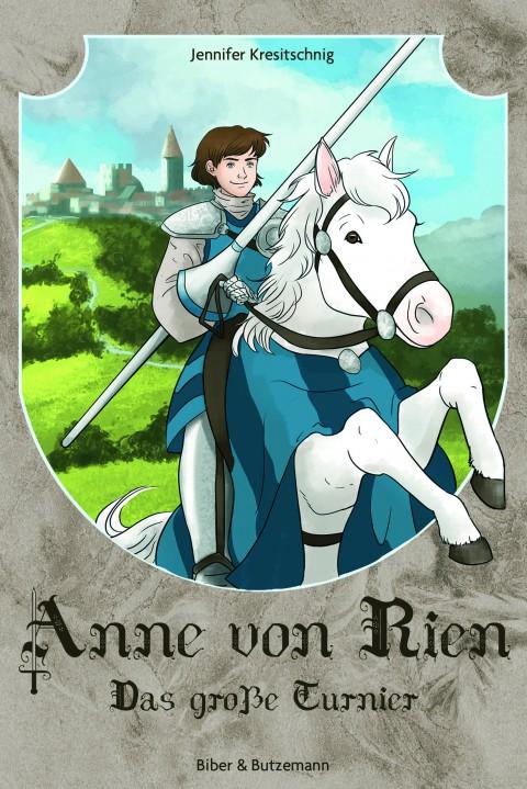 Anne von Rien – Das große Turnier